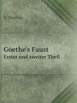 Boek cover Goethes Faust Erster Und Zweiter Theil van H Düntzer