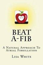 Beat A-Fib