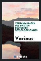 Verhandlungen Des Zweiten Deutschen Soziologentages