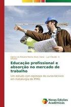 Educacao profissional e absorcao no mercado de trabalho