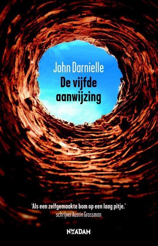 De vijfde aanwijzing - John Darnielle |