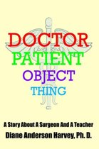 Doctor, Patient, Object, Thing
