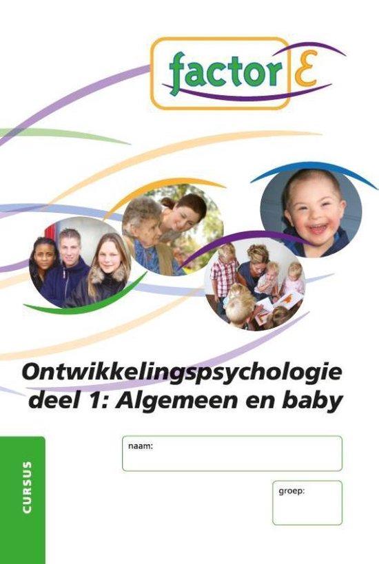 Factor-E ontwikkelingspsychologie deel 1: ontwikkelingspsychologie algemeen en de ontwikkeling van de baby Cursus - Tanja Veldhuis pdf epub