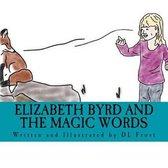 Elizabeth Byrd and the Magic Words