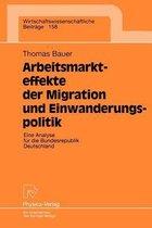 Arbeitsmarkteffekte Der Migration Und Einwanderungspolitik