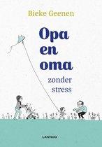 Oma en opa zonder stress