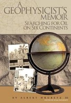 A Geophysicist's Memoir