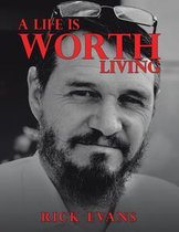 A Life Is Worth Living
