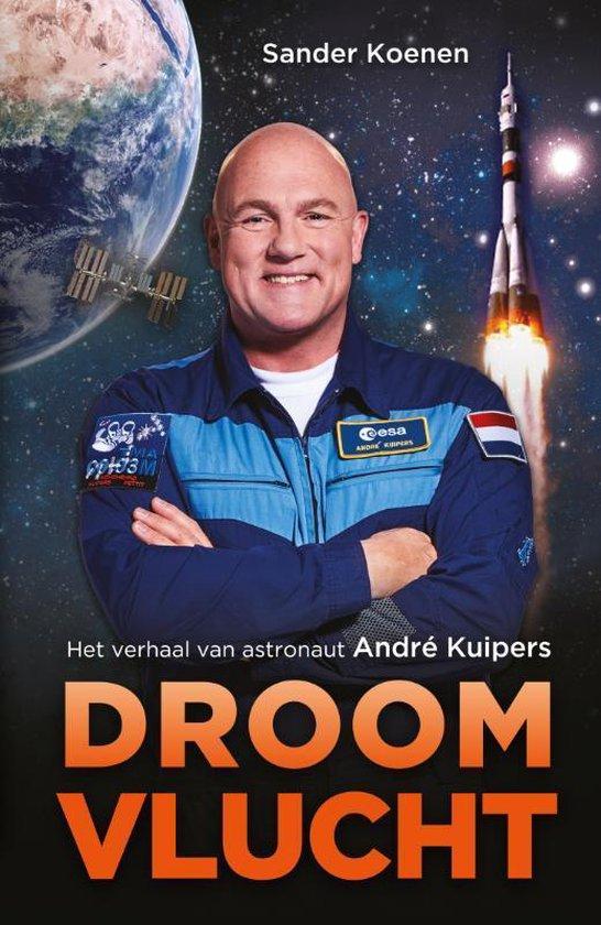 Boek cover Droomvlucht van André Kuipers (Paperback)