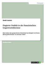 Fingierte Oralitat in Der Franzosischen Gegenwartsliteratur