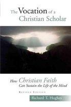 The Vocation of a Christian Scholar