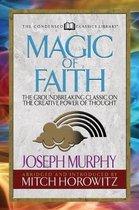 Magic of Faith (Condensed Classics)