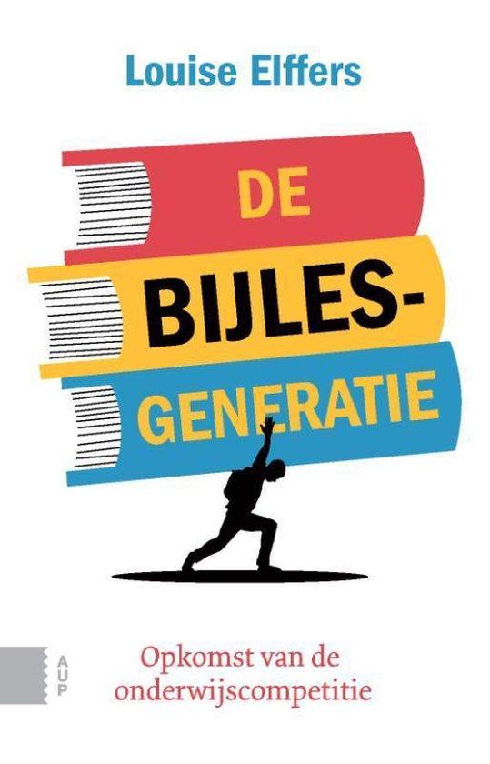 De bijlesgeneratie - Louise Elffers   Fthsonline.com