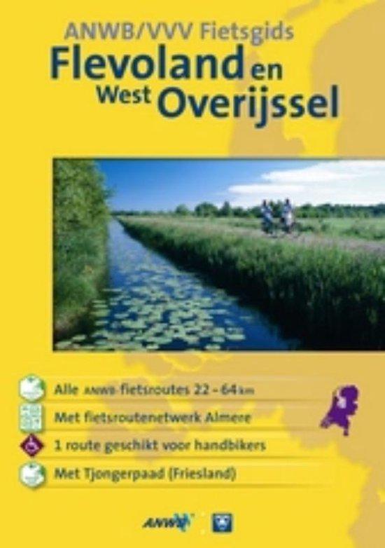 Flevoland & West Overijssel - Ben Te Raa |
