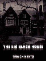 The Big Black House