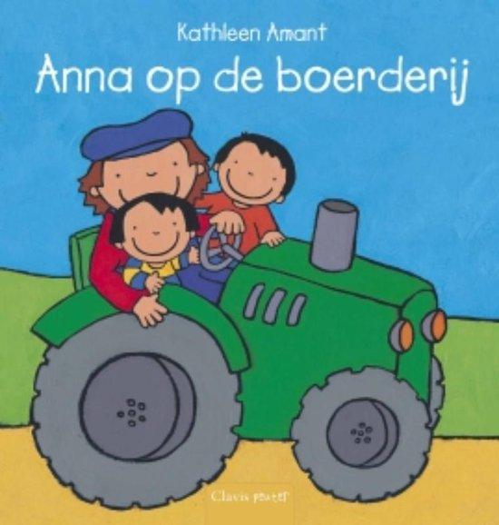 Anna op de boerderij - Kathleen Amant  