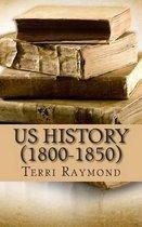 Us History (1800-1850)