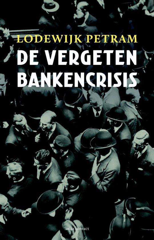 De vergeten bankencrisis - Lodewijk Petram | Fthsonline.com