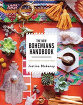 New Bohemians Handbook : Come Home to Good Vibes