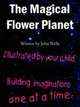 The Magical Flower Planet