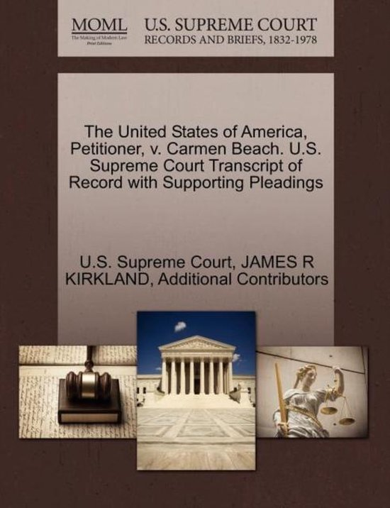 The United States of America, Petitioner, V. Carmen Beach. U.S. Supreme Court Transcript of Record with Supporting Pleadings