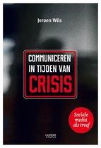 Communiceren in tijden van crisis