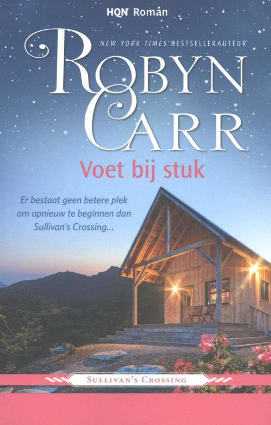 Voet bij stuk - Robyn Carr |
