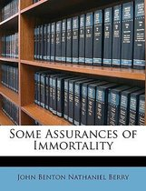Some Assurances Of Immortality