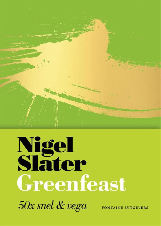 Greenfeast 50x snel & vega - Nigel Slater |