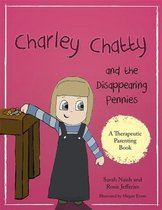 Charley Chatty and the Disappearing Pennies