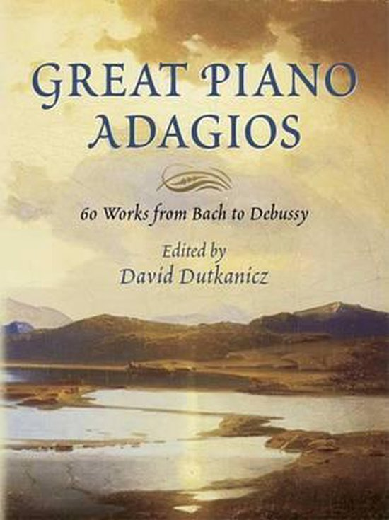 Boek cover Great Piano Adagios - 60 Works From Bach To Debussy van  (Paperback)
