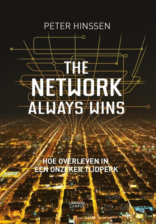 The network always wins - Peter Hinssen | Fthsonline.com