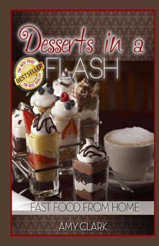 Desserts in a Flash