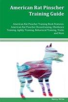American Rat Pinscher Training Guide American Rat Pinscher Training Book Features
