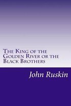 The King of the Golden River or the Black Brothers