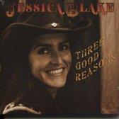 Blake Jessica - Three Good Reasons