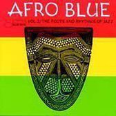 Afro Blue Vol. 2: The Roots...