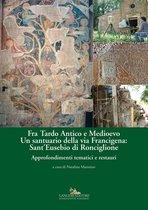 Fra Tardo Antico e Medioevo. Un santuario della via Francigena: SantEusebio di Ronciglione