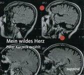 Boek cover Mein wildes Herz van Peter Kurzeck