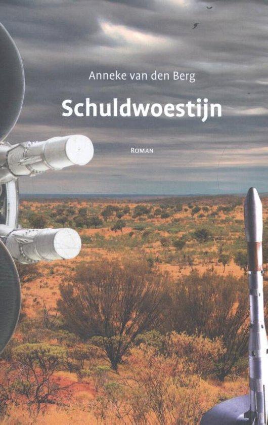 Schuldwoestijn - Anneke van den Berg | Fthsonline.com