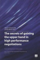The Secrets of Gaining the Upper Hand in High Performance Negotiations, 2