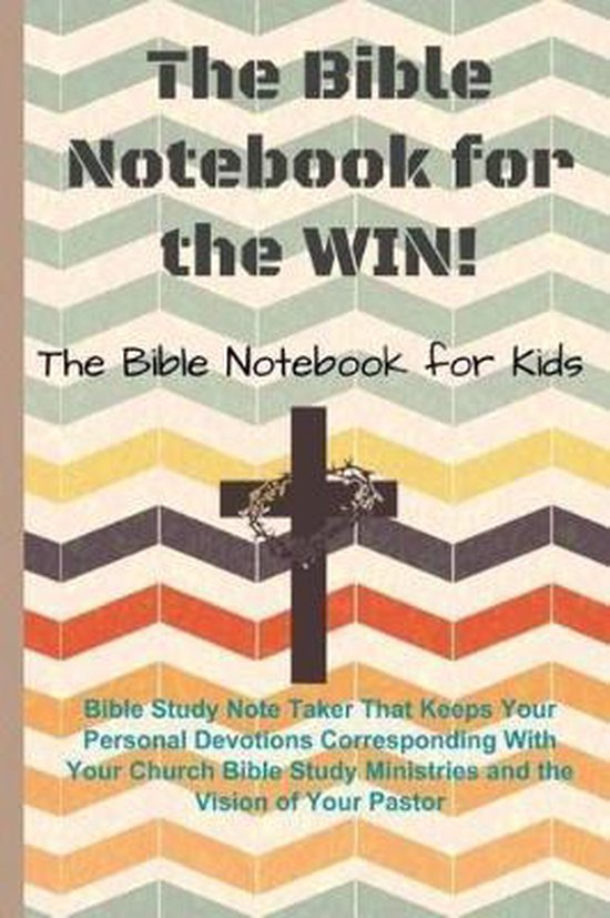 The Bible Notebook for the Win!