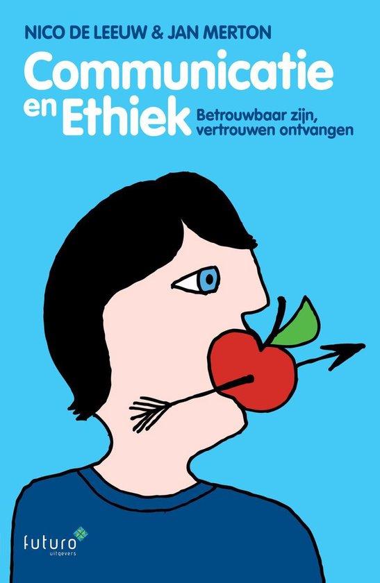 Communicatie en Ethiek - Nico de Leeuw |