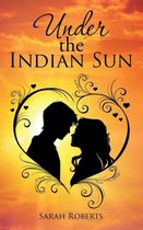 Under the Indian Sun