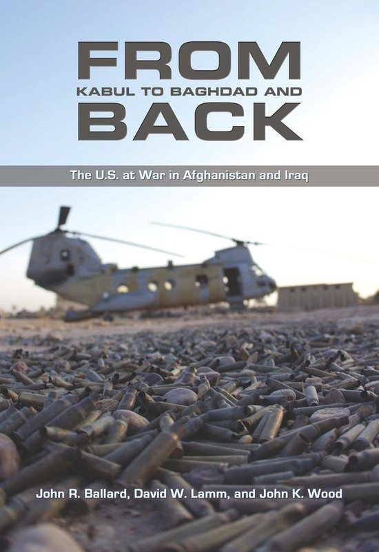 Boek cover From Kabul to Baghdad and Back van John R. Ballard (Onbekend)