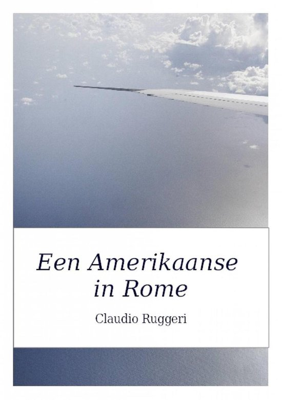 Een Amerikaanse in Rome - Claudio Ruggeri |