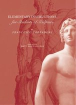 Elementary Instructions for Students of Sculpture