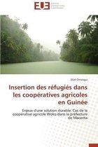Insertion Des R�fugi�s Dans Les Coop�ratives Agricoles En Guin�e