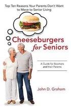 Cheeseburgers for Seniors