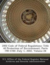 2002 Code of Federal Regulations